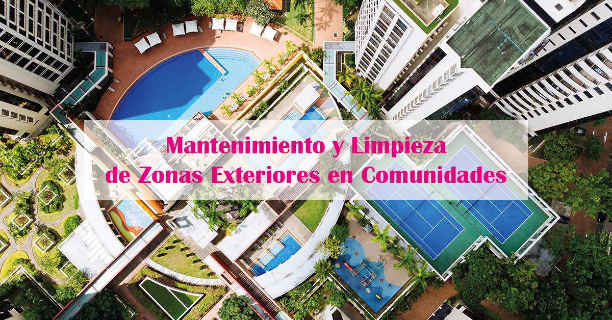 Mantenimiento y Limpieza de Zonas Exteriores en Comunidades